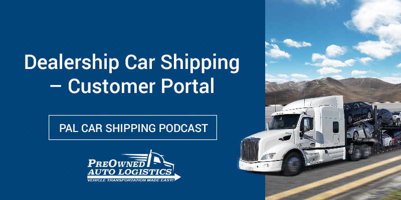Dealership-Car-Shipping-Portal-Podcast