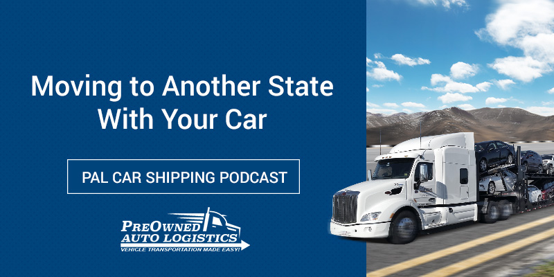 Moving-to-Another-State-With-Your-Car-Podcast