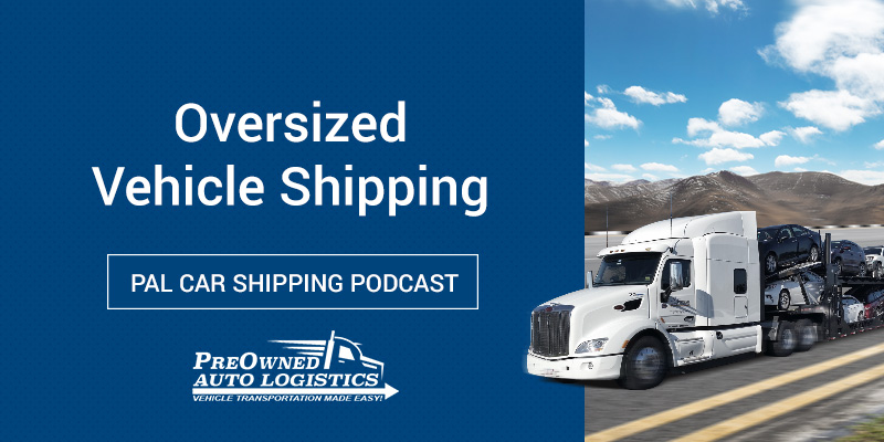 Oversized-Vehicle-Shipping-Podcast