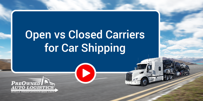 Open-vs-Closed-Carriers-for-Car-Shipping-Video