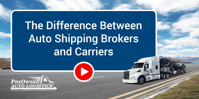 The-Difference-Between-Auto-Shipping-Brokers-and-Carriers