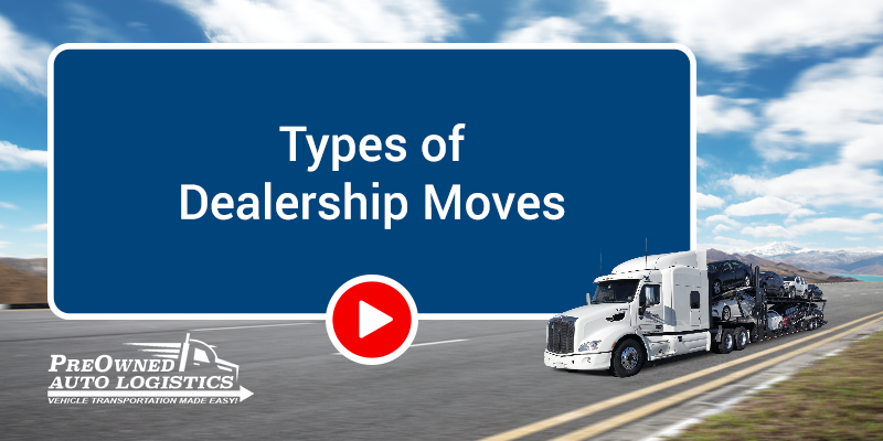 Types-of-Dealership-Moves