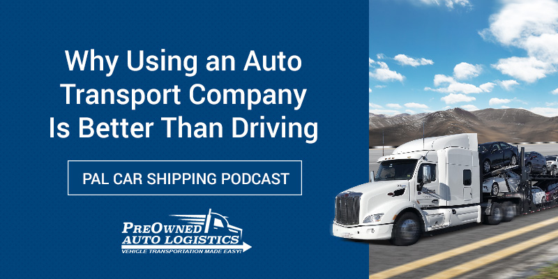 Why-Using-an-Auto-Transport-Company-Is-Better-Than-Driving